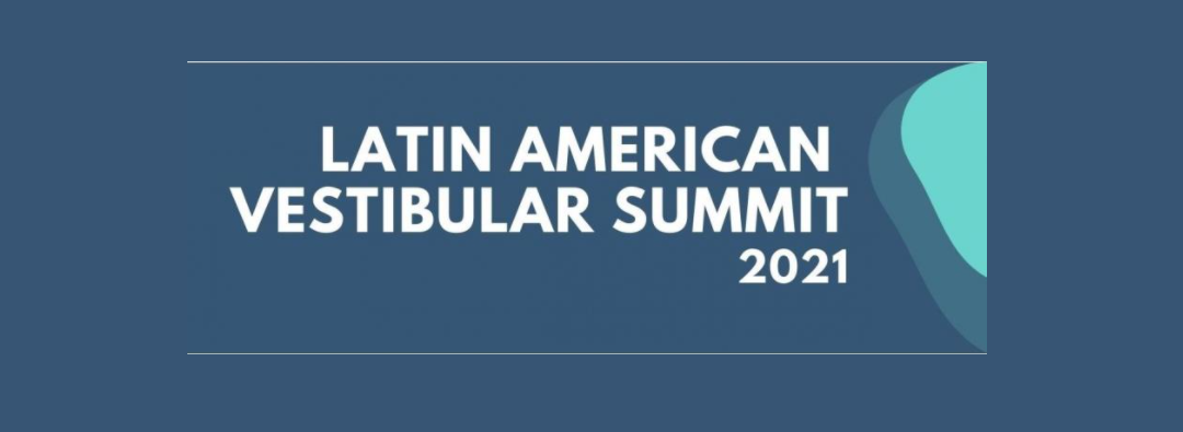 Scientific event: Latin American Vestibular Summit 2021