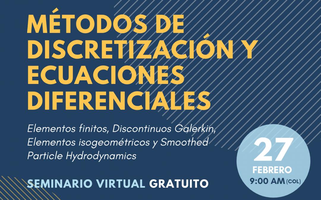Seminarios Virtuales Internacionales: métodos numéricos y herramientas computacionales 2021