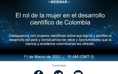"""Cuarto Webinar """"El rol de la mujer en el desarrollo científico de Colombia"""""""