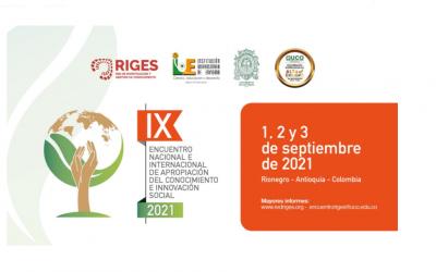 IX Encuentro Internacional de Gestión de Conocimiento e Investigación RIGES & VIII Encuentro de Personas Gestoras Red de Investigación y Gestión de Conocimiento