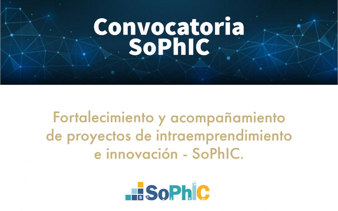 Convocatoria para el fortalecimiento y acompañamiento de proyectos de intraemprendimiento e innovación SoPhIC