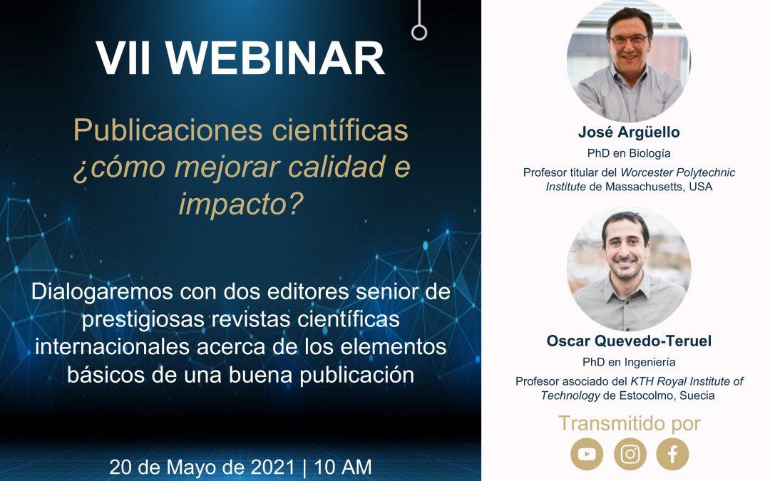 Séptimo Webinar: Publicaciones científicas ¿Cómo mejorar calidad e impacto?