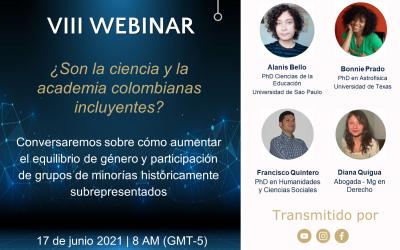 Octavo Webinar: ¿Son la ciencia y la academia colombianas incluyentes?