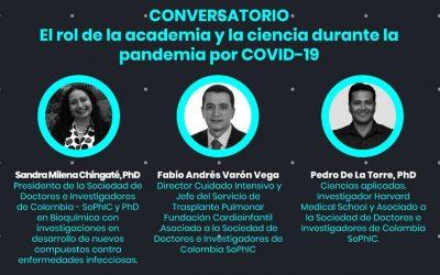 Conversatorio: El rol de la academia y la ciencia durante la pandemia por Covid-19